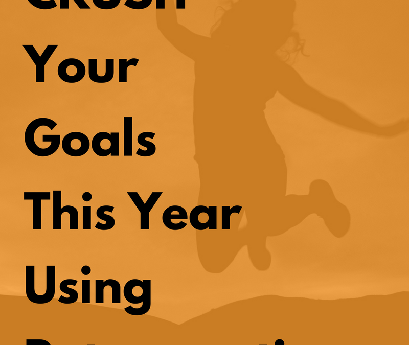 How To Crush Your Goals This Year Using Retrospectives